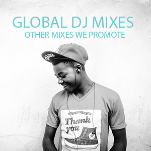 Global DJ Mixes