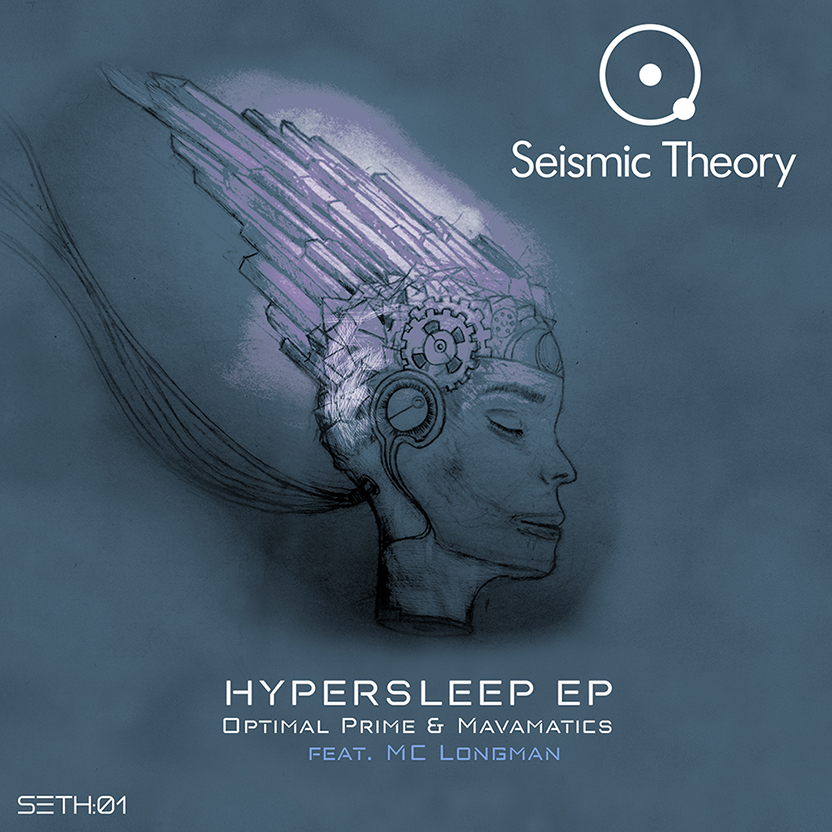 Hypersleep EP – Optimal Prime & Mavamatics feat. Mc Longman [Release Date 6th July 2018]
