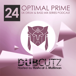 Optimal Prime Presents – Dub Cutz Episode 24 [UK Drum & Bass Podcast Show]